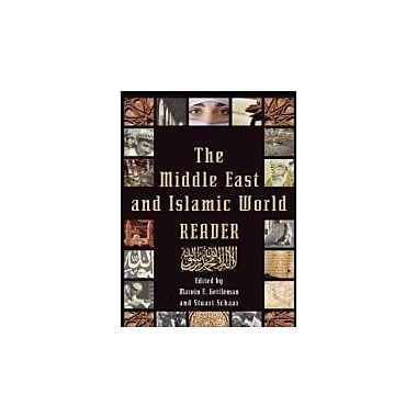 The Middle East and Islamic World Reader: An Historical Reader for the 21st Century, New Book (9780802145772)