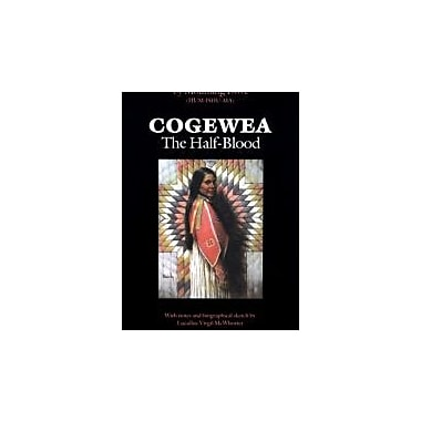 Cogewea, The Half Blood: A Depiction of the Great Montana Cattle Range, New Book (9780803281103)