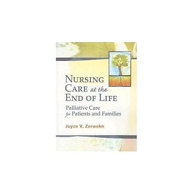 Nursing Care at the End of Life: Palliative Care for Patients and Families, Used Book (9780803611283)