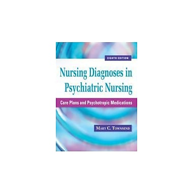 Nursing Diagnoses in Psychiatric Nursing: Care Plans & Psychotropic Medications, Used (9780803625068)