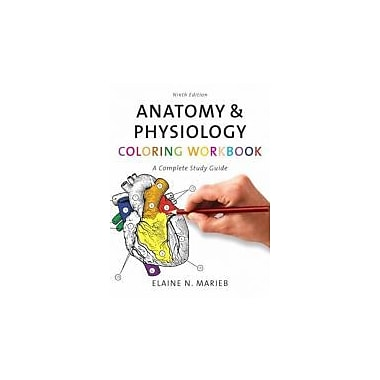Anatomy & Physiology Coloring Workbook: A Complete Study Guide (9th Edition), Used Book (9780805347784)