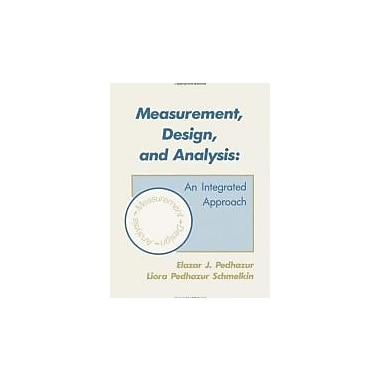 Measurement, Design, and Analysis: An Integrated Approach, New Book (9780805810639)