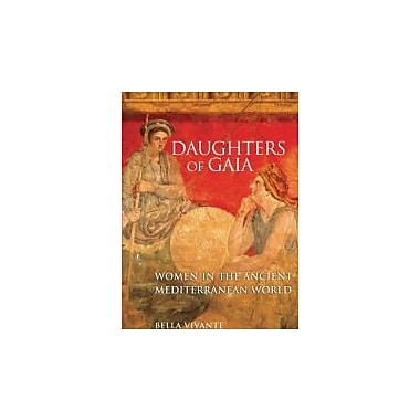 Daughters of Gaia: Women in the Ancient Mediterranean World, Used Book (9780806139920)