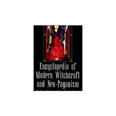 Encyclopedia Of Modern Witchcraft And Neo-Paganism, New Book (9780806524061)