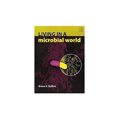 Living in a Microbial World, Used Book (9780815341758)