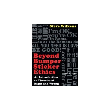 Beyond Bumper Sticker Ethics: An Introduction to Theories of Right and Wrong, Used Book (9780830839360)