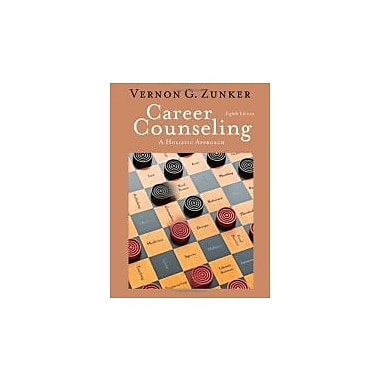 Career Counseling: A Holistic Approach, 8th Edition, New Book (9780840034359)