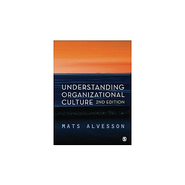 Understanding Organizational Culture, New Book (9780857025586)