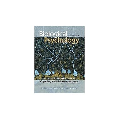Biological Psychology: An Introduction to Behavioral, Cognitive, and Clinical Neuroscience, 6th Edition, Used (9780878935574)