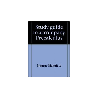 Study guide to accompany Precalculus, Used Book (9780879010928)