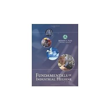 Fundamentals of Industrial Hygiene 6th Edition (Fundamentals of Industrial Hygene), New Book (9780879123123)