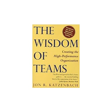 The Wisdom of Teams: Creating the High-Performance Organization, New Book (9780887306761)