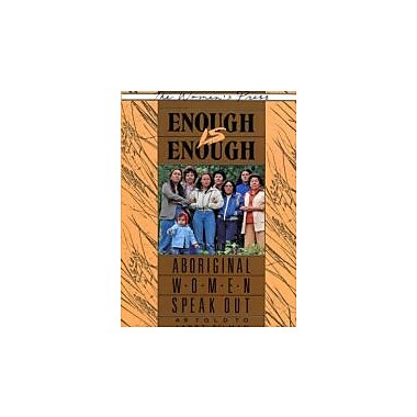 Enough is Enough: Aboriginal Women Speak Out, New Book (9780889611191)
