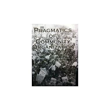 Pragmatics of Community Organization, Used Book (9780921159056)
