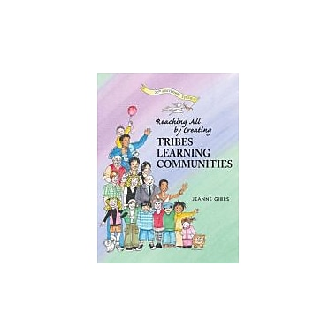 Reaching All by Creating Tribes Learning Communities, New Book (9780932762412)