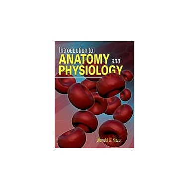 Study Guide for Rizzo's Introduction to Anatomy and Physiology, Used Book (9781111138462)