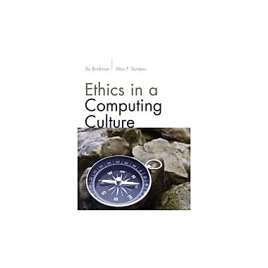 Ethics in a Computing Culture, New Book (9781111531102)