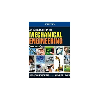 An Introduction to Mechanical Engineering, SI Edition, Used Book (9781111576820)