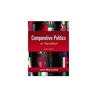 Comparative Politics in Transition, 7th Edition, New Book (9781111832575)
