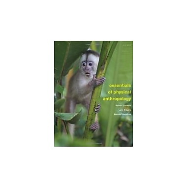 Essentials of Physical Anthropology, Used Book (9781111837181)