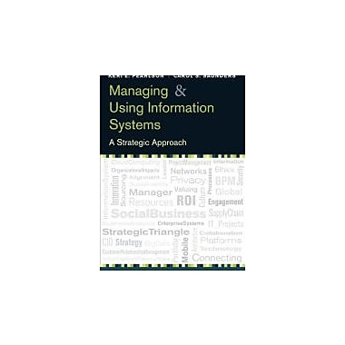 Managing and Using Information Systems: A Strategic Approach, New Book (9781118281734)