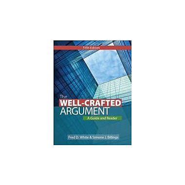 The Well-Crafted Argument, Used Book (9781133311164)