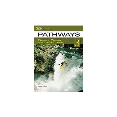 Pathways 3: Reading, Writing, and Critical Thinking (Pathways: Reading, Writing, & Critical Thinking), New Book (9781133317104)