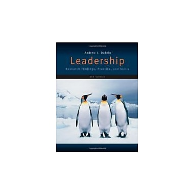 Leadership: Research Findings, Practice, and Skills, Used Book, (113343522X)
