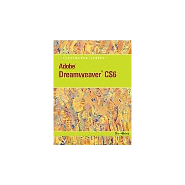 Adobe Dreamweaver CS6 Illustrated w/Online Creative Cloud Updates, Used (9781133526025)