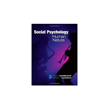 Social Psychology and Human Nature, Comprehensive Edition, Used Book (9781133957799)