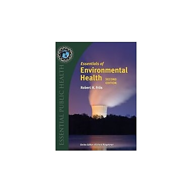 Essentials Of Environmental Health (Essential Public Health), New Book (9781284026337)