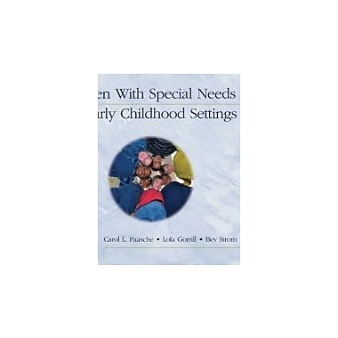 Children With Special Needs in Early Childhood Settings, Used Book (9781401835705)