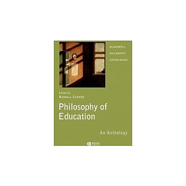 Philosophy of Education: An Anthology, New Book (9781405130233)