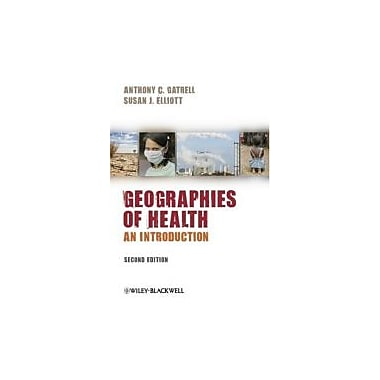 Geographies of Health: An Introduction, Used Book (9781405175753)