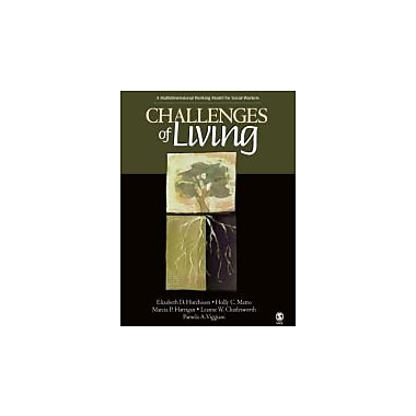 Challenges of Living: A Multidimensional Working Model for Social Workers, New Book (9781412908993)