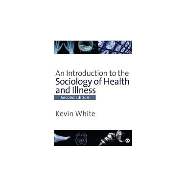 An Introduction to the Sociology of Health & Illness, Used Book (9781412918794)