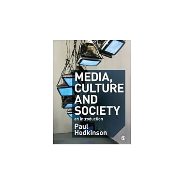 Media, Culture and Society: An Introduction, New Book (9781412920537)