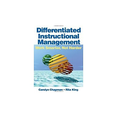 Differentiated Instructional Management: Work Smarter, Not Harder, New Book (9781412925013)