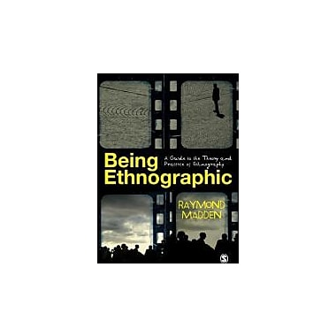 Being Ethnographic: A Guide to the Theory and Practice of Ethnography, Used Book (9781412946971)