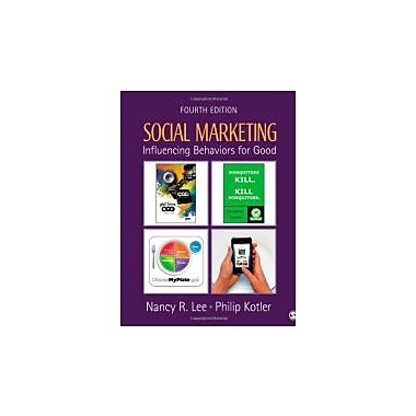 Social Marketing: Influencing Behaviors for Good, Used Book (9781412981491)