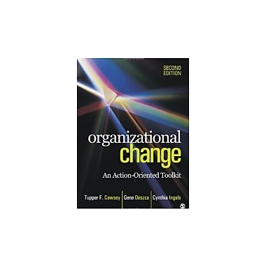 Organizational Change: An Action-Oriented Toolkit, New Book (9781412982856)