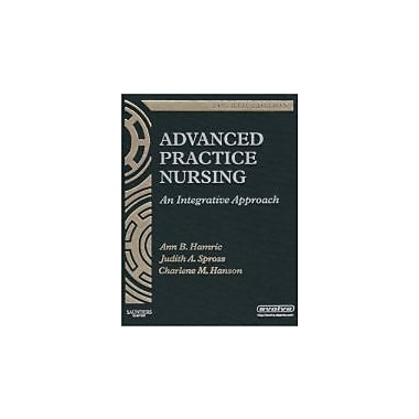 Advanced Practice Nursing: An Integrative Approach, 4e, Used Book (9781416043928)