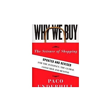 Why We Buy: The Science of ShoppingUpdated & Revised for the Internet, the Global Consumer, and Beyond, New (9781416595243)
