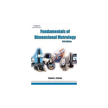 Fundamentals of Dimensional Metrology, New Book (9781418020620)