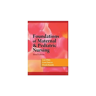 Foundations of Maternal & Pediatric Nursing, Used Book (9781428317765)