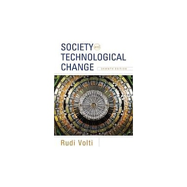 Society and Technological Change (1429278978)