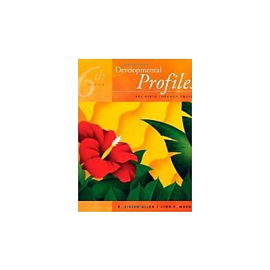 Developmental Profiles: Pre-birth Through Twelve, Used Book (9781435412941)