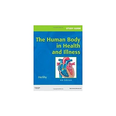 Study Guide for The Human Body in Health and Illness, 4e, New Book (9781437708585)