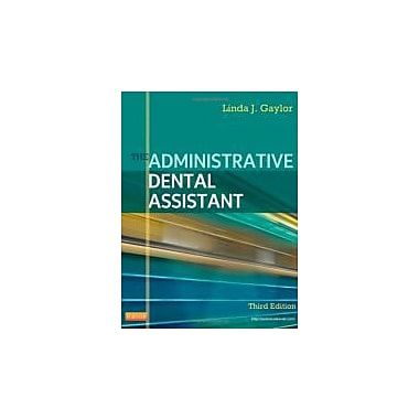 The Administrative Dental Assistant, 3e, Used Book (9781437713626)