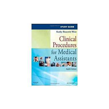 Study Guide for Clinical Procedures for Medical Assistants, 8e, Used Book (9781437719987)